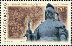 550th Anniv. of the Battle of Nándorfehérvár (Belgrade)